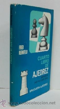 CUARTO LIBRO DE AJEDREZ - APERTURAS DE PEON REY Y PEON DAMA (Coleccionismo Deportivo - Libros de Ajedrez)