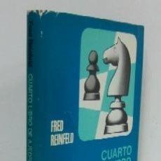 Coleccionismo deportivo: CUARTO LIBRO DE AJEDREZ - APERTURAS DE PEON REY Y PEON DAMA. Lote 35610430