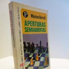 Coleccionismo deportivo: AJEDREZ. APERTURAS SEMIABIERTAS (MÁXIMO BORRELL) LIBRO PRACTICO BRUGUERA Nº 92, 1975. Lote 35617925