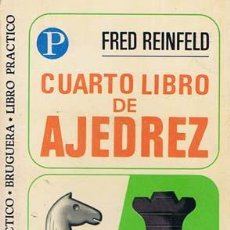 Coleccionismo deportivo: REINFELD, FRED. CUARTO LIBRO DE AJEDREZ. BARCELONA: BRUGUERA, 1973. ILUSTRADA. 10.5X17.5. RÚSTICA. L. Lote 35633676