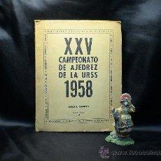 Coleccionismo deportivo: XXV CAMPEONATO DE AJEDREZ DE LA URSS 1958 - ZOILO R. CAPUTTO DESCATALOGADO!!!. Lote 35921541