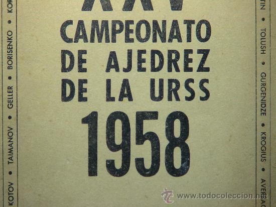 Coleccionismo deportivo: XXV Campeonato de Ajedrez de la URSS 1958 - Zoilo R. Caputto DESCATALOGADO!!! - Foto 2 - 35921541