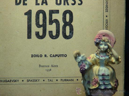 Coleccionismo deportivo: XXV Campeonato de Ajedrez de la URSS 1958 - Zoilo R. Caputto DESCATALOGADO!!! - Foto 3 - 35921541