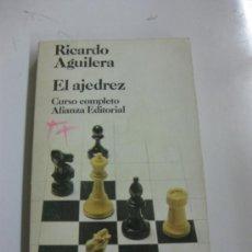 Coleccionismo deportivo: EL AJEDREZ. RICARDO AGUILERA.ALIANZA EDITORIAL 1972.. Lote 36605249
