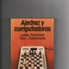 Coleccionismo deportivo: AJEDREZ Y COMPUTADORAS. - LUDEK PACHMAN . Lote 36637433