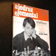 Coleccionismo deportivo: AJEDREZ ELEMENTAL / V. N. PANOV. Lote 37237027