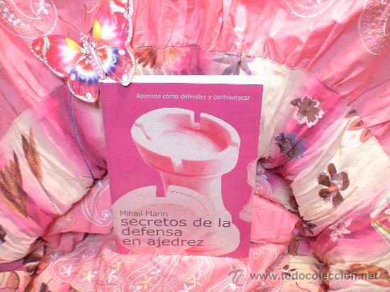 SECRETOS DE LA DEFENSA EN AJEDREZ - MIHAIL MARIN (Coleccionismo Deportivo - Libros de Ajedrez)