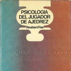 Coleccionismo deportivo: PSICOLOGÍA DEL JUGADOR DE AJEDREZ / RUBEN FINE - 1974. Lote 38321910