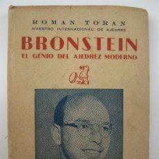 Coleccionismo deportivo: BRONSTEIN, EL GENIO DEL AJEDREZ MODERNO - ROMAN TORAN - RICARDO AGUILERA, EDITOR - AÑO 1957.. Lote 38524333