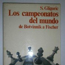 Coleccionismo deportivo: LOS CAMPEONATOS DEL MUNDO DE BOTVINNIK A FISCHER GLIGORIC ROCA 1979. Lote 124671663