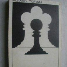 Coleccionismo deportivo: EL AJEDREZ. TORÁN, ROMÁN. 1972. Lote 38845993