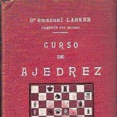 Coleccionismo deportivo: LASKER, DR. EMANUEL - CURSO DE AJEDREZ - LIBRERÍA VIUDA DE C. BOURET 1920. Lote 39161404