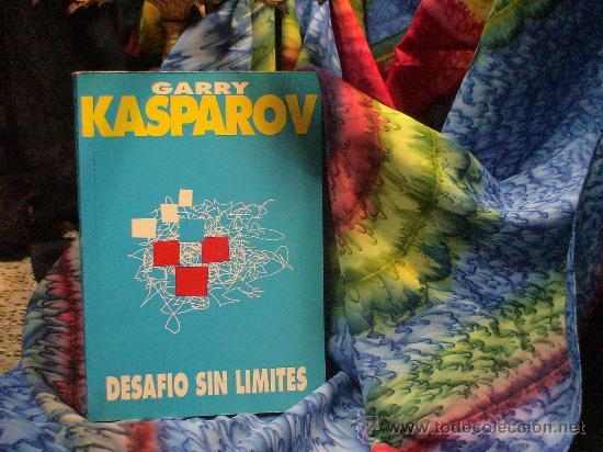 AJEDREZ. CHESS. DESAFÍO SIN LÍMITES - GARRY KASPAROV (AUTOBIOGRAFÍA) DESCATALOGADO!!! (Coleccionismo Deportivo - Libros de Ajedrez)