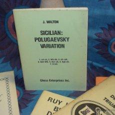 Coleccionismo deportivo: AJEDREZ. CHESS. SICILIAN: POLUGAEVSKY VARIATION - J. WALTON. Lote 39347985