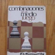 Coleccionismo deportivo: COMIBINACIONES EN EL MEDIO JUEGO, P.A ROMANOWSKY, COLECCION ESCAQUES 29. Lote 39614125