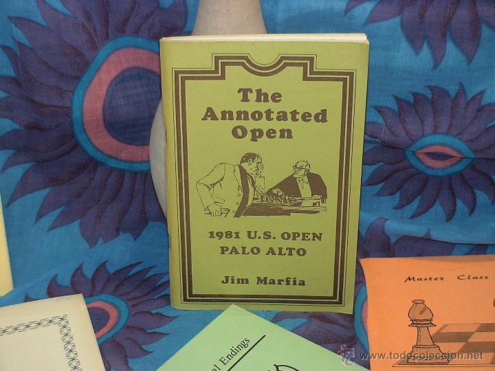 AJEDREZ. CHESS. THE ANNOTATED OPEN. 1981 US OPEN PALO ALTO - JIM MARFIA DESCATALOGADO!!! (Coleccionismo Deportivo - Libros de Ajedrez)