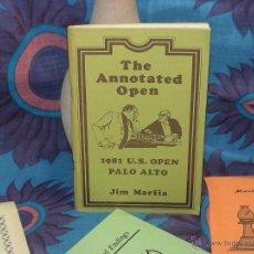 Coleccionismo deportivo: AJEDREZ. CHESS. THE ANNOTATED OPEN. 1981 US OPEN PALO ALTO - JIM MARFIA DESCATALOGADO!!!. Lote 39623269