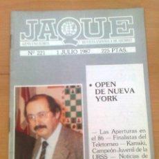 Coleccionismo deportivo: REVISTA DE AJEDREZ JAQUE Nº 221 1 JULIO 1987 AÑO XVII CHESS OPEN DE NUEVA YORK. Lote 39808237