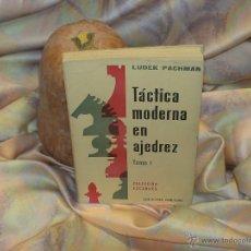 Coleccionismo deportivo: TÁCTICA MODERNA EN AJEDREZ. TOMO I - LUDEK PACHMAN DESCATALOGADO. Lote 39831008