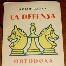 Coleccionismo deportivo: LA DEFENSA ORTODOXA. GANZO JULIO. MADRID. ED. RICARDO AGUILERA. 1957. RUSTICA. 89 PÁGS. EN 14 º GRA. Lote 38250306