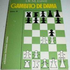 Coleccionismo deportivo: DR. MAX EUWE: GAMBITO DE DAMA. VOLUMEN III DE LA SERIE EUWE (BARCELONA, 1969) COLECCIÓN DE MONOGRAFÍ. Lote 38251870