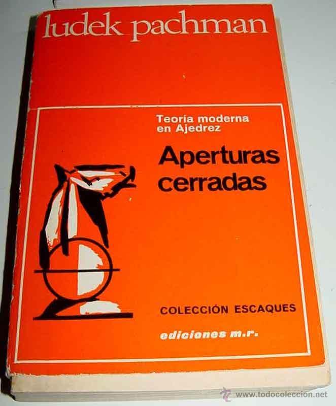 APERTURAS CERRADAS - PACHMAN, LUDEK - MARTÍNEZ ROCA, 1973. ESCAQUES Nº14, BARCELONA, 20X13, 459 PGS. (Coleccionismo Deportivo - Libros de Ajedrez)