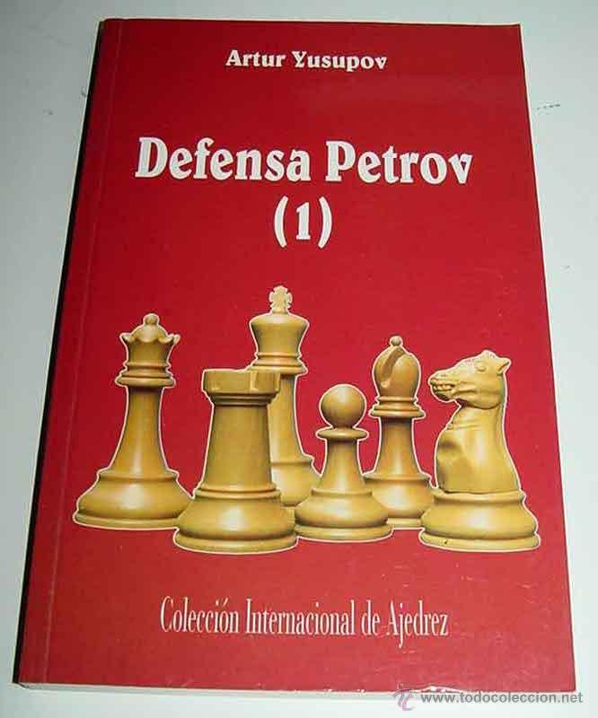 DEFENSA PETROV (1) - ARTUR YUSUPOV - COLECCION INTERNACIONAL DE AJEDREZ - 1994 - 202 PAGINAS - 21 (Coleccionismo Deportivo - Libros de Ajedrez)