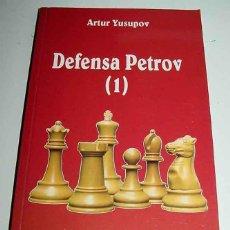 Coleccionismo deportivo: DEFENSA PETROV (1) - ARTUR YUSUPOV - COLECCION INTERNACIONAL DE AJEDREZ - 1994 - 202 PAGINAS - 21 . Lote 38252007