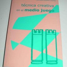 Coleccionismo deportivo: TECNICA CREATIVA EN EL MEDIO JUEGO . ALFONSO ROMERO HOLMES - AJEDREZ - 184 PAGINAS - 21 X 14 CMS.. Lote 38252011