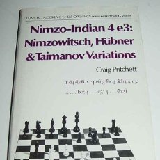Coleccionismo deportivo: LIBRO NIMZO-INDIAN 4 E3 - AJEDREZ - POR NIMZOWITSCH, HUBNER & TAIMANOV - BATSFORD, LONDON, 1980 . Lote 38252016