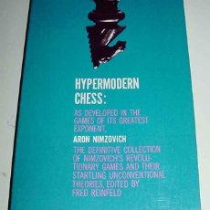 Coleccionismo deportivo: LIBRO HYPERMODERN CHESS - AS DEVELOPED IN THE GAMES OF ITS GREATEST EXPONENT, ARON NIMZOVICH - DOVER. Lote 38252026