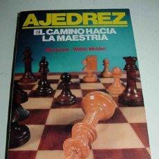Coleccionismo deportivo: LIBRO AJEDREZ, EL CAMINOHACIA LA MAESTRIA - POR MAX EUWE - WALTER MEIDEN - ED. HISPANO EUROPEA - CON. Lote 38252062