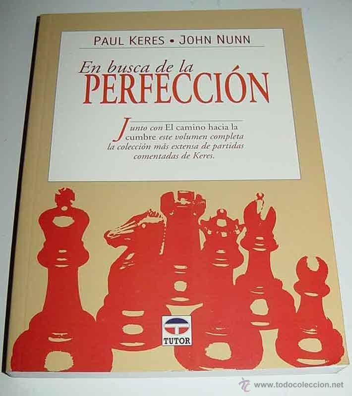 LIBRO EN BUSCA DE LA PERFECCION - AJEDREZ - POR PAUL KERES - EDICIONES TUTOR - MADRID, 1999. EN RUS (Coleccionismo Deportivo - Libros de Ajedrez)