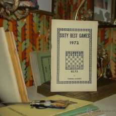 Coleccionismo deportivo: AJEDREZ. CHESS. SIXTY BEST GAMES 1972 - CHESS DIGEST. Lote 40295126