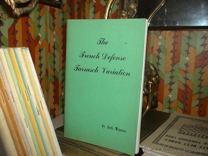 AJEDREZ. CHESS. THE FRENCH DEFENSE TARRASCH VARIATION - JACK WINTERS DESCATALOGADO!!! (Coleccionismo Deportivo - Libros de Ajedrez)
