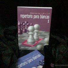 Coleccionismo deportivo: AJEDREZ. CHESS. REPERTORIO PARA BLANCAS I. SISTEMAS CON 1.D4 Y 2.C4 - JOHN WATSON. Lote 40363221