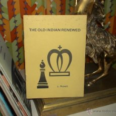 Coleccionismo deportivo: AJEDREZ. CHESS. THE OLD INDIAN RENEWED - LEN PICKETT DESCATALOGADO!!!. Lote 195258932