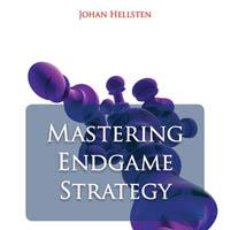 Coleccionismo deportivo: AJEDREZ. CHESS. MASTERING ENDGAME STRATEGY - JOHAN HELLSTEN. Lote 40534597