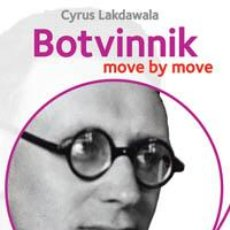 Coleccionismo deportivo: AJEDREZ. CHESS. BOTVINNIK: MOVE BY MOVE - CYRUS LAKDAWALA. Lote 40535189