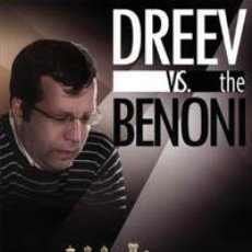 Coleccionismo deportivo: AJEDREZ. CHESS. DREEV VS. THE BENONI - ALEXEY DREEV. Lote 40546770