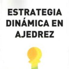 Coleccionismo deportivo: ESTRATEGIA DINÁMICA EN AJEDREZ - MIHAI SUBA. Lote 40549060