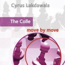 Coleccionismo deportivo: AJEDREZ. CHESS. THE COLLE: MOVE BY MOVE - CYRUS LAKDAWALA. Lote 40588863