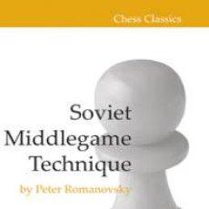 Coleccionismo deportivo: AJEDREZ. CHESS. SOVIET MIDDLEGAME TECHNIQUE - PETER ROMANOVSKY. Lote 40640961