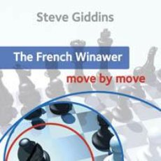 Coleccionismo deportivo: AJEDREZ. CHESS. THE FRENCH WINAWER: MOVE BY MOVE - STEVE GIDDINS. Lote 40672504