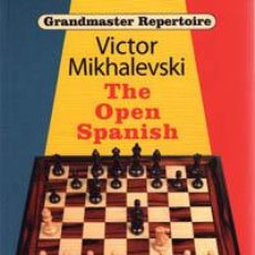 Coleccionismo deportivo: AJEDREZ. CHESS. GRANDMASTER REPERTOIRE 13 - THE OPEN SPANISH - VICTOR MIKHALEVSKI. Lote 40676428