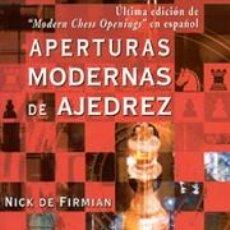 Coleccionismo deportivo: APERTURAS MODERNAS EN AJEDREZ - NICK DE FIRMIAN. Lote 40695124