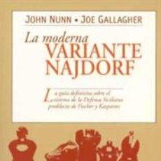 Coleccionismo deportivo: AJEDREZ. LA MODERNA VARIANTE NAJDORF - JOE GALLAGHER/JOHN NUNN. Lote 40711452