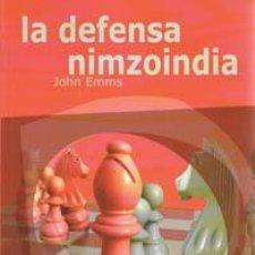 Coleccionismo deportivo: AJEDREZ JUGADA A JUGADA. LA DEFENSA NIMZOINDIA - JOHN EMMS. Lote 40841635