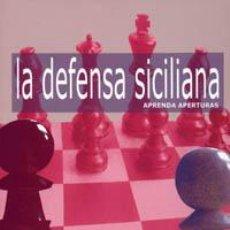 Coleccionismo deportivo: AJEDREZ. APRENDA APERTURAS. LA DEFENSA SICILIANA - JOHN EMMS. Lote 40862188