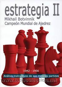 AJEDREZ. CHESS. ESTRATEGIA II 1942 - 1956 - MIKHAIL BOTVINNIK (Coleccionismo Deportivo - Libros de Ajedrez)